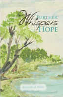 Further Whispers of Hope