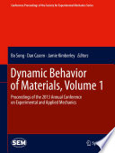 Dynamic Behavior Of Materials Volume 1 Book PDF