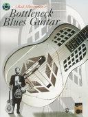 Bob Brozman s Bottleneck Blues Guitar