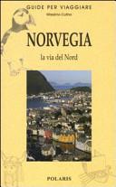 Guida Turistica Norvegia, la via del Nord Immagine Copertina