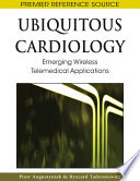 Ubiquitous Cardiology: Emerging Wireless Telemedical Applications