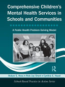 Comprehensive Children s Mental Health Services in Schools and Communities