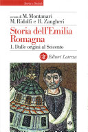 Storia dell'Emilia Romagna. 1. Dalle origini al Seicento