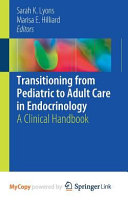 Transitioning From Pediatric To Adult Care In Endocrinology