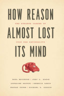 Pdf How Reason Almost Lost Its Mind Telecharger