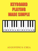 Keyboard Playing Made Simple