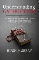 Understanding Catholicism Book