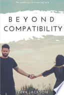 Beyond Compatibility