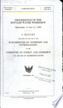 Proceedings of the Bottled Water Workshop (September 13 and 14, 1990)