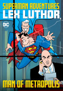 Superman Adventures: Lex Luthor, Man of Metropolis [Pdf/ePub] eBook