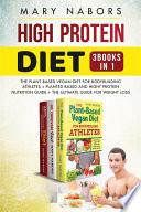 High Protein Diet  3 Books in 1