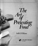 The Art of Presenting Food Book