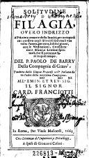 Solitudine di Filagia, overo indrizzo all'anima amante della santita per occuparsi con profitto negli esercitij spirituali ... del P. Paolo de Barry