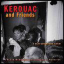 Kerouac and Friends