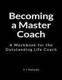 Becoming a Master Coach
