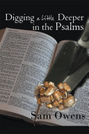 Digging a Little Deeper in the Psalms