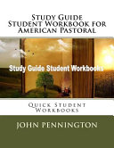 Study Guide Student Workbook for American Pastoral