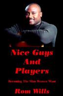 Nice Guys and Players