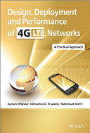 Design  Deployment and Performance of 4G LTE Networks