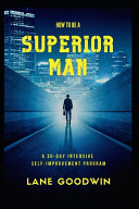 How to Be a Superior Man