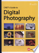 CNET s Guide to Digital Photography Book PDF