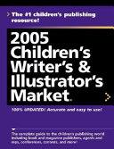 2005 Children s Writer s and Illustrator s Market