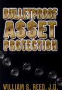 Bulletproof Asset Protection