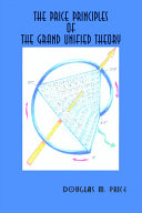The Price Principles of the Grand Unified Theory