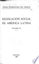 Legislación social de América latina ...
