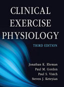 Clinical Exercise Physiology 3rd Edition Book