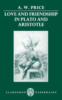 Love and Friendship in Plato and Aristotle