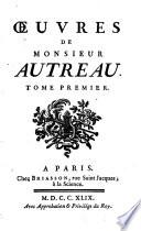 Oeuvres De Monsieur Autreau