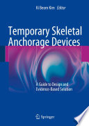 Temporary Skeletal Anchorage Devices