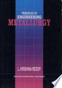 Principles of Engineering Metallurgy