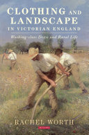 Clothing and Landscape in Victorian England