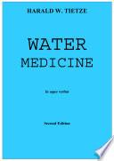 Water Medicine
