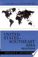 Historical Dictionary Of United States Southeast Asia Relations
