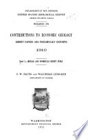 Contributions to Economic Geology (short Papers and Preliminary Reports) 1910