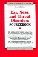 Ear Nose And Throat Disorders Sourcebook