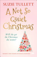 A Not So Quiet Christmas