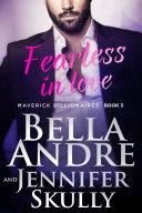Pdf Fearless In Love: The Maverick Billionaires, Book 3
