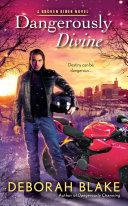 Dangerously Divine