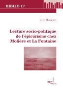 Lecture socio-politique de l'épicurisme chez Molière et La Fontaine