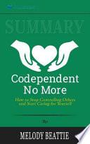 Summary: Codependent No More