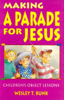 Making a Parade for Jesus