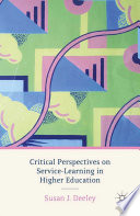 Critical Perspectives on Service-Learning in Higher Education