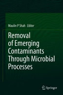 Removal of Emerging Contaminants Through Microbial Processes Book