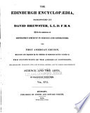 The Edinburgh Encyclopædia Conducted by David Brewster, with the Assistance of Gentlemen Eminent in Science and Literature
