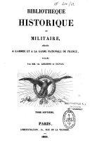 Bibliothèque Historique et Militaire, dédiée à l'armée et à la garde nationale de France