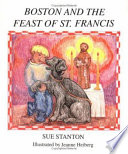 Boston and the Feast of St  Francis